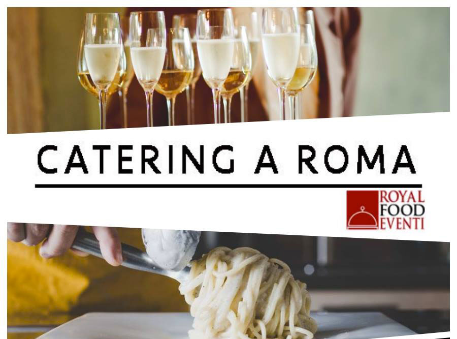 catering-roma-royal-food-eventi